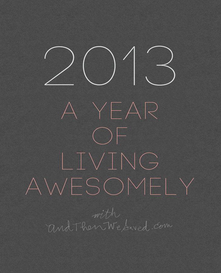 2013 Calendar - A Year of Living Awesomely