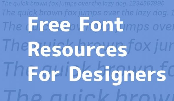 Free Font Resources For Designers