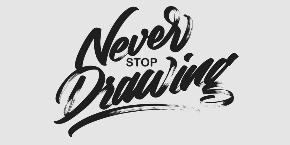Never Stop Drawing