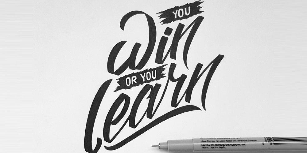 You Win or you Learn