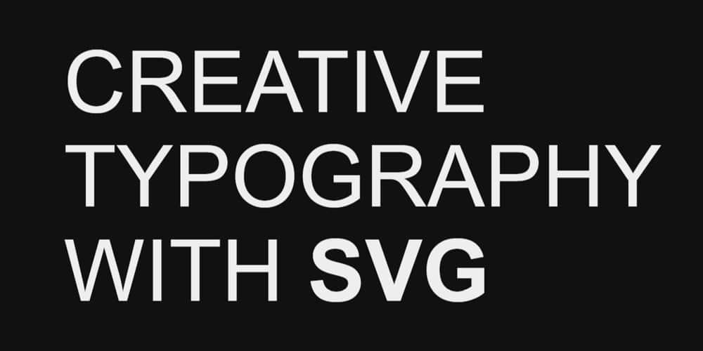 Creative Typography with SVG