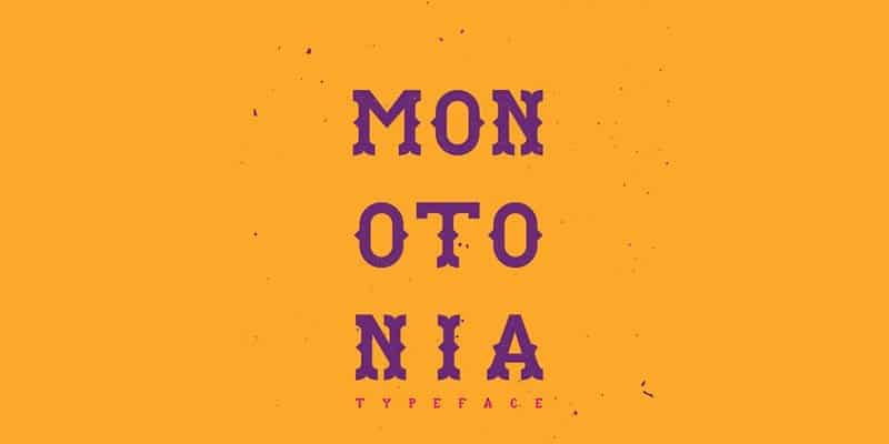 Monotonia Display Typeface