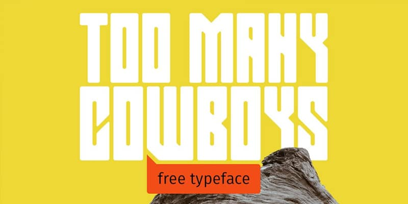 Too Many Cowboys Typeface