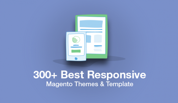 300+ Best Responsive Magento Themes & Template