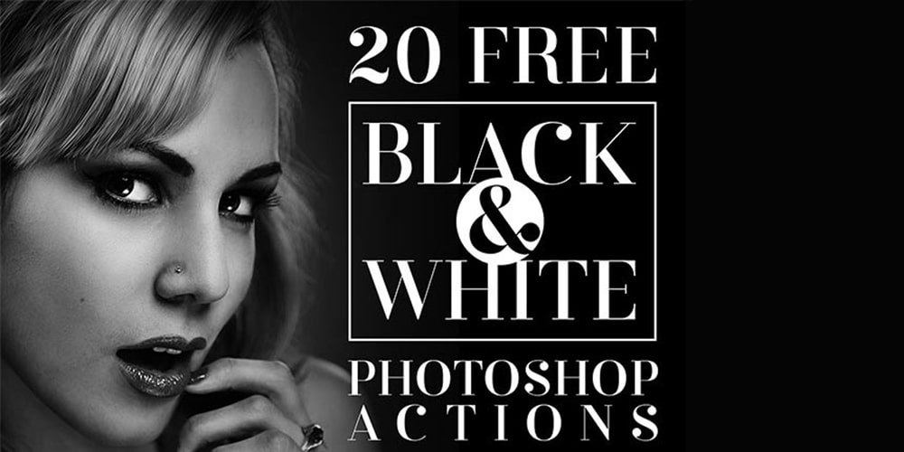 Free Black & White Photoshop Actions