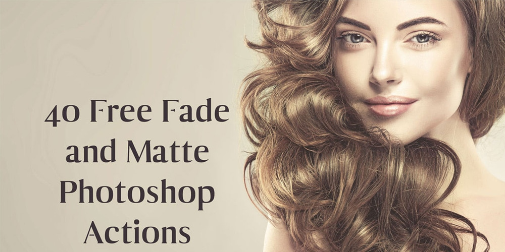 Free Fade and Matte Photoshop Actions