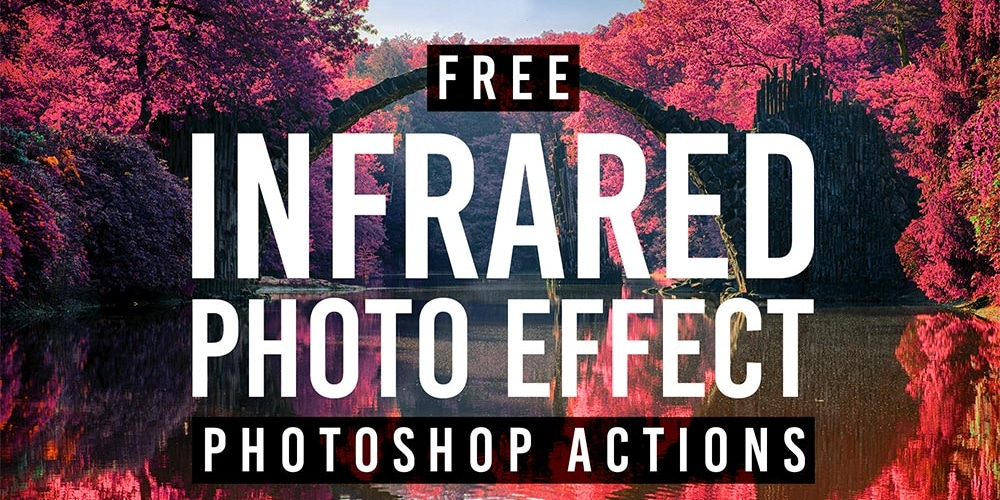Free Infrared Photo Effect Actions