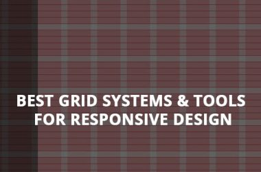 Best Grid Systems & Tools for Responsive Design