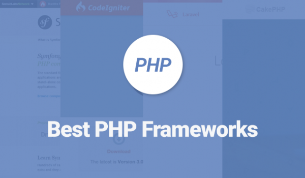 85+ Best PHP Frameworks for Web Developers