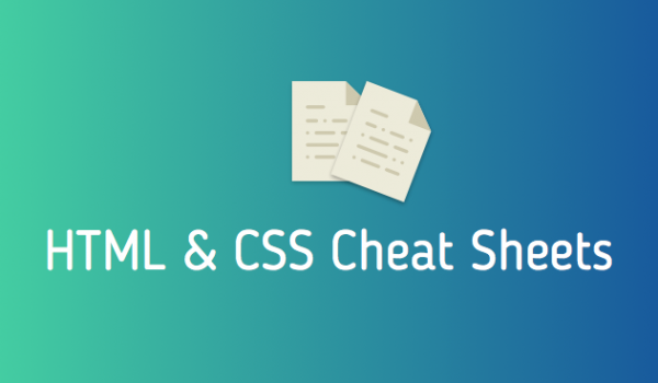 HTML and CSS cheat sheets