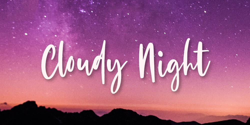 Cloudy Night Font