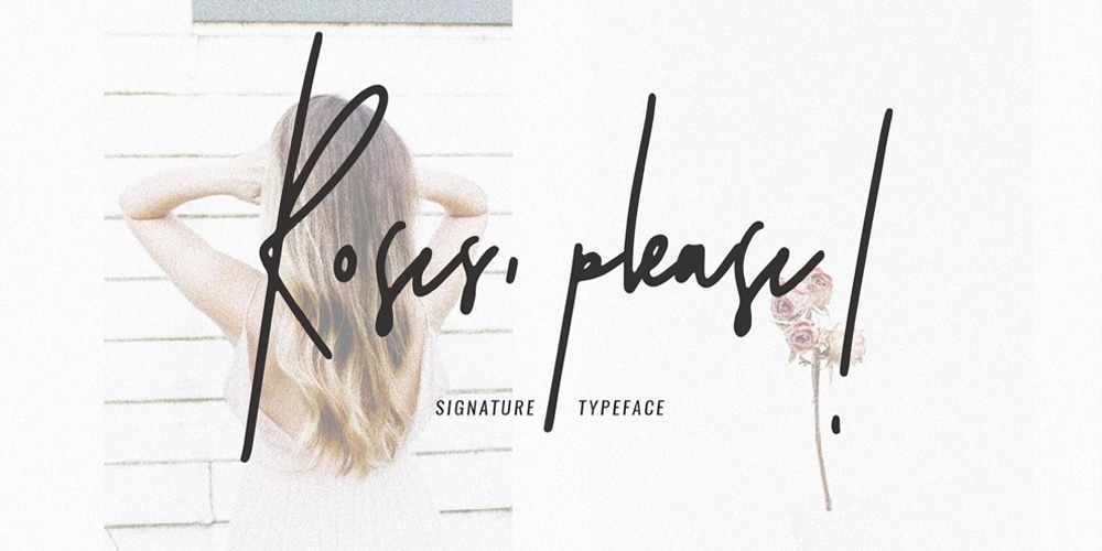 Roses-Please-Signature-Typeface