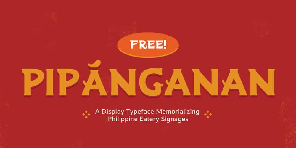 Pipanganan Display Typeface