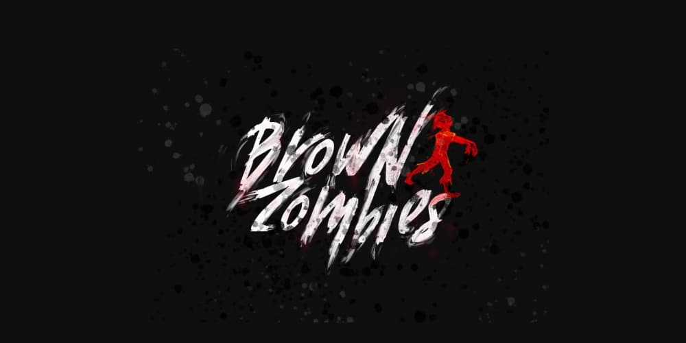 Brown Zombies