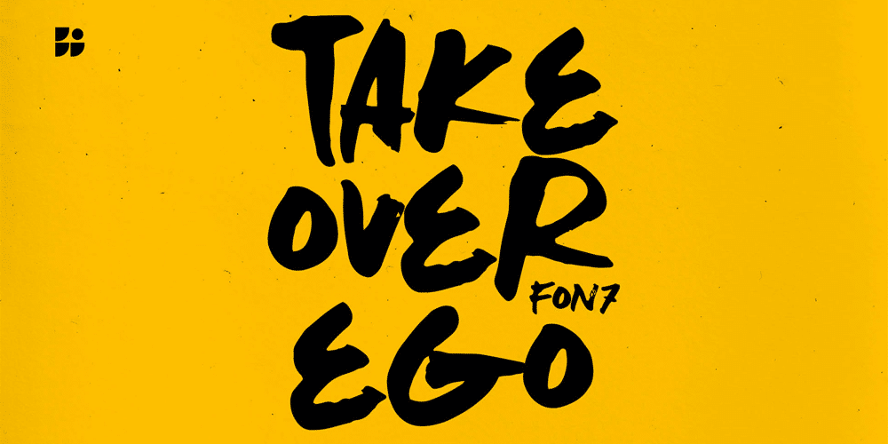 Take Over Ego Ink Brush Font