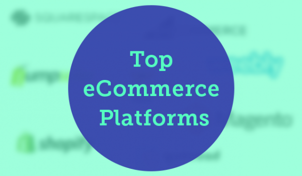Top eCommerce Platforms 2017