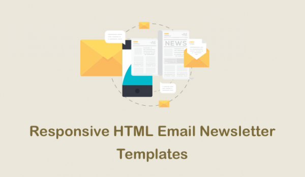 60+ Responsive HTML Email Newsletter Templates