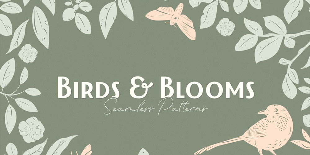 Birds Blooms Patterns