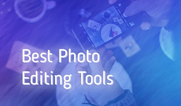Best Photo Editing tools