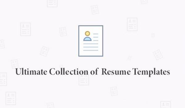 ultimate collection of resume templates