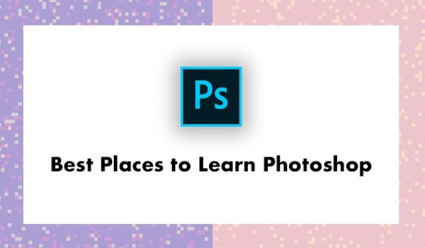 Best Places to Learn Photoshop