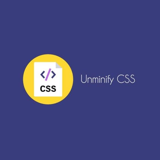 Best Tools to Unminify CSS for Better Formatting
