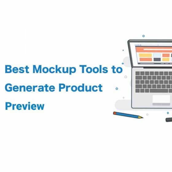 Best Mockup Tools to Generate Product Previews
