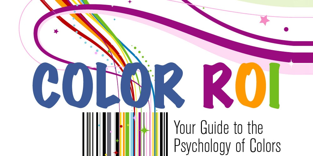 Ultimate Guide to the Psychology of Colors in Marketing