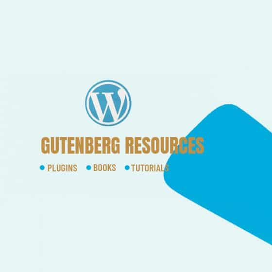 WordPress Gutenberg Plugins eBook Articles Resources