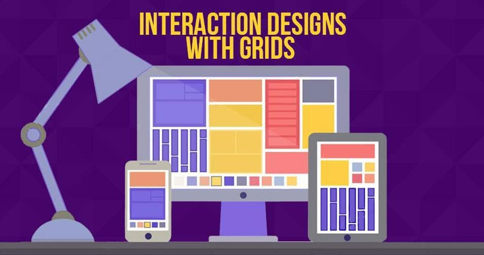 Interaction designs with Grids