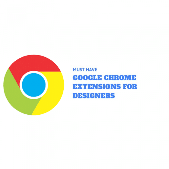 Chrome Extensions for Designers