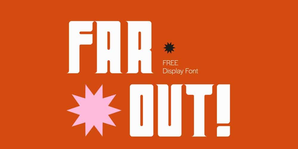 Far Out Display Font