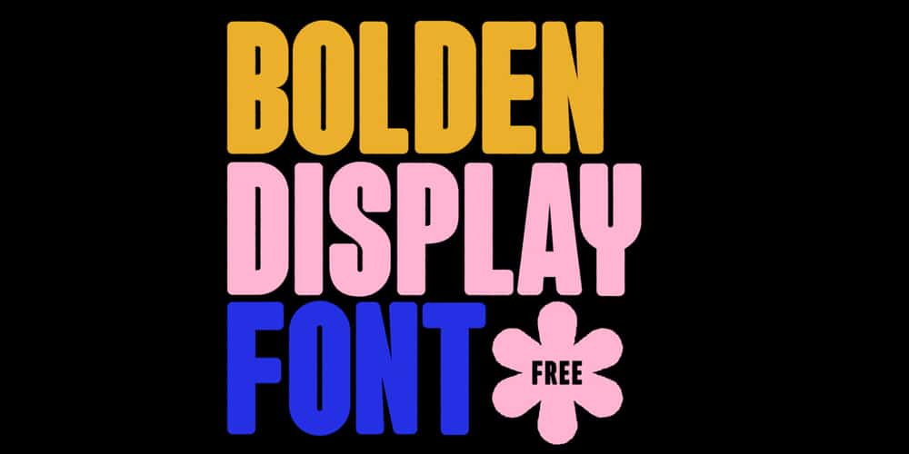 Bolden Display Font